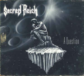 Sacred Reich ‎– A Question (CD)