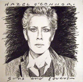 Hazel O'Connor ‎– Sons And Lovers