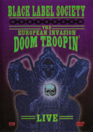 Black Label Society – The European Invasion: Doom Troopin' Live (DVD)