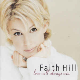 Faith Hill ‎– Love Will Always Win (CD)