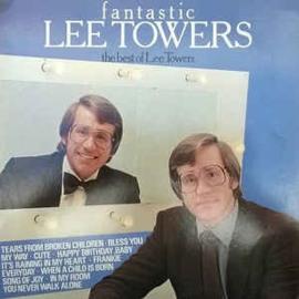 Lee Towers – Fantastic Lee Towers