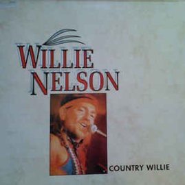 Willie Nelson ‎– Country Willie