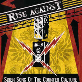 Rise Against ‎– Siren Song Of The Counter Culture (CD)