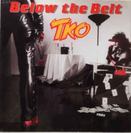 TKO (5) ‎– Below The Belt