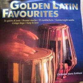 Orchestre Mario Robbiani – Golden Latin Favourites