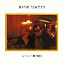 Randy Newman ‎– Good Old Boys