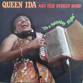 Queen Ida And Her Zydeco Band – On A Saturday Night