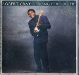Robert Cray – Strong Persuader (CD)