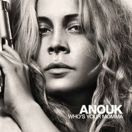 Anouk ‎– Who's Your Momma (CD)
