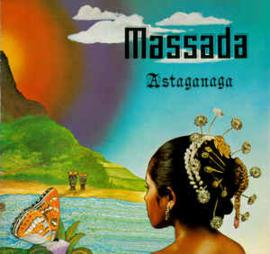 Massada  – Astaganaga