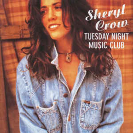 Sheryl Crow ‎– Tuesday Night Music Club (CD)