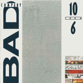 Bad Company ‎– 10 From 6 (CD)
