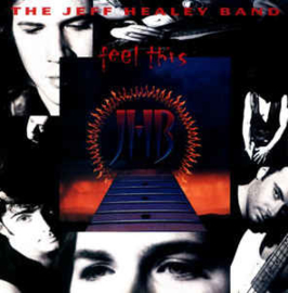 Jeff Healey Band ‎– Feel This (CD)