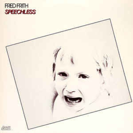 Fred Frith ‎– Speechless