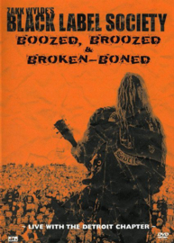 Black Label Society – Boozed, Broozed & Broken-Boned: Live With The Detroit Chapter (DVD)