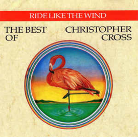 Christopher Cross ‎– Ride Like The Wind / The Best Of Christopher Cross (CD)