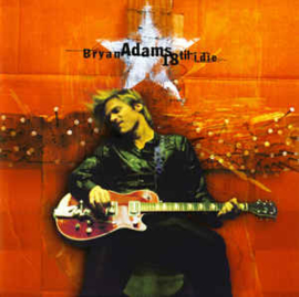 Bryan Adams ‎– 18 Til I Die (CD)