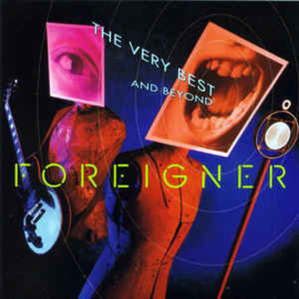 Foreigner ‎– The Very Best...And Beyond (CD)