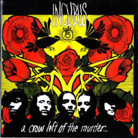 Incubus ‎– A Crow Left Of The Murder... (CD)