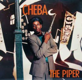 Cheba ‎– The Piper