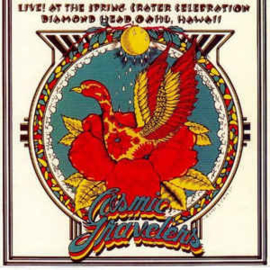 Cosmic Travelers – Live! At The Spring Crater Celebration Diamond Head, Oahu, Hawaii