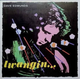 Dave Edmunds – Twangin...
