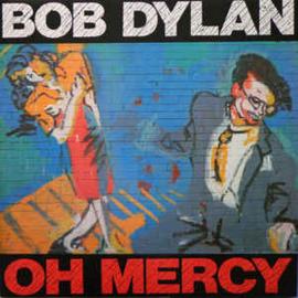 Bob Dylan – Oh Mercy (LP)