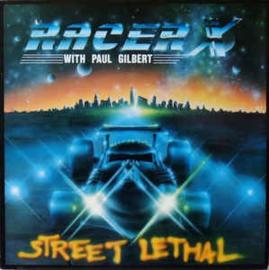 Racer X – Street Lethal