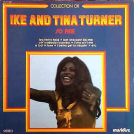 Ike And Tina Turner ‎– So Fine