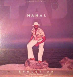 Taj Mahal ‎– Evolution ( The Most Recent)