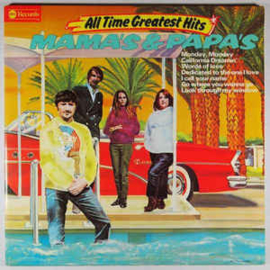 Mama's & Papa's ‎– All Time Greatest Hits
