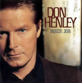 Don Henley ‎– Inside Job (CD)