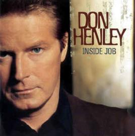 Don Henley – Inside Job (CD)