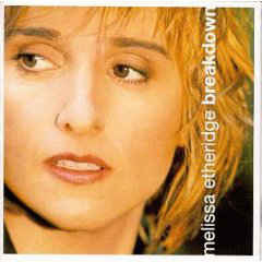 Melissa Etheridge ‎– Breakdown (CD)