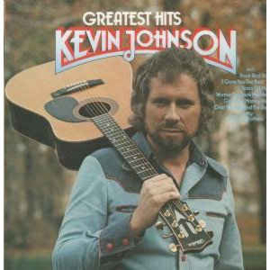 Kevin Johnson  ‎– Greatest Hits