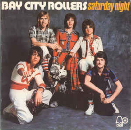 Bay City Rollers ‎– Saturday Night