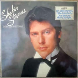 Shakin' Stevens – Give Me Your Heart Tonight