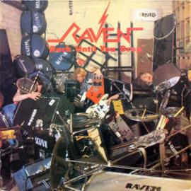 Raven – Rock Until You Drop