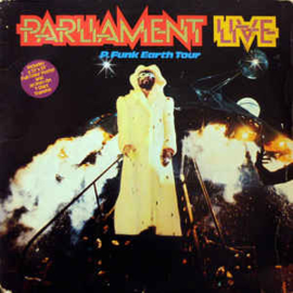 Parliament ‎– Live - P.Funk Earth Tour
