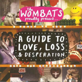 Wombats ‎– A Guide To Love, Loss & Desperation (CD)