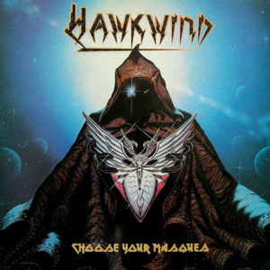 Hawkwind ‎– Choose Your Masques
