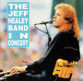 Jeff Healey Band – In Concert (CD)