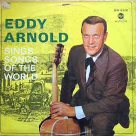 Eddy Arnold ‎– Sings Songs Of The World