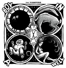 Yawpers – Boy In A Well