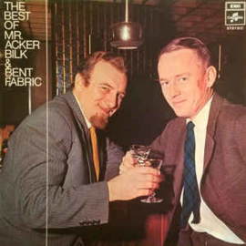 Acker Bilk & Bent Fabric ‎– The Best Of Mr. Acker Bilk & Bent Fabric