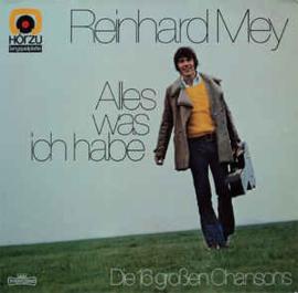 Reinhard Mey – Alles Was Ich Habe - Die 16 Großen Chansons