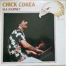 Chick Corea – Sea Journey