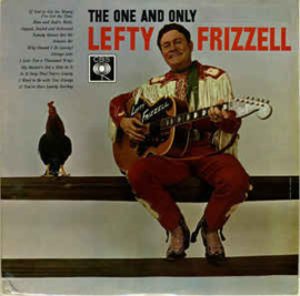Lefty Frizzell ‎– The One And Only Lefty Frizzell