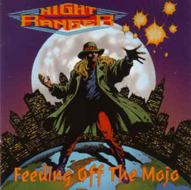 Night Ranger ‎– Feeding Off The Mojo (CD)