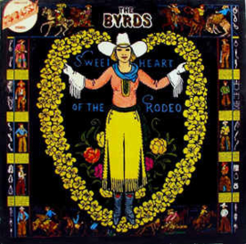 Byrds – Sweetheart Of The Rodeo